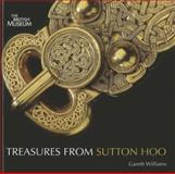 Treasures from Sutton Hoo, Gareth, Williams, 0714128252
