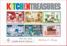 Kitchen Treasures, Barbara E. Mauzy, 076431825X
