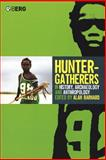 Hunter-Gatherers in History, Archaeology and Anthropology, , 1859738257