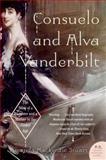 Consuelo and Alva Vanderbilt, Amanda MacKenzie Stuart, 0060938250