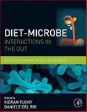 Diet-Microbe Interactions in the Gut : Effects on Human Health and Disease, , 0124078257
