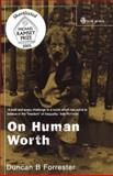 On Human Worth : A Christian Vindication of Equality, Forrester, Duncan B., 0334028256