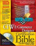CIW E-Commerce Designer Certification Bible, Margaret Minnick and Chris Minnick, 0764548255
