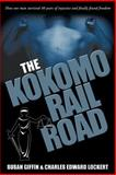 The Kokomo Railroad, Susan Giffin and Charles Edward Lockert, 1600478255