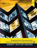 Organizational Communication : Foundations, Challenges, and Misunderstandings, Modaff, Daniel P. and DeWine, Sue, 020579825X