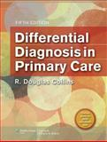 Differential Diagnosis in Primary Care, Collins, R. Douglas, 1451118252