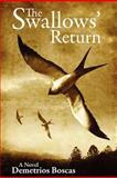 The Swallows Return, Demetrios Boscas, 1466448253