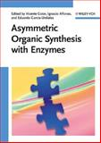 Asymmetric Organic Synthesis with Enzymes, , 3527318259
