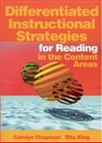 Differentiated Instructional Strategies for Reading in the Content Areas, Chapman, Carolyn and King, Rita, 0761938257