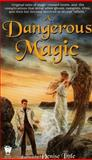 A Dangerous Magic, Denise Little, 0886778255
