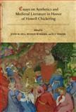 Essays on Aesthetics and Medieval Literature in Honor of Howell Chickering, , 0888448252