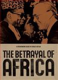 Betrayal of Africa, Gerald Caplan, 0888998252