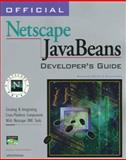 Official Netscape Javabeans Developer's Guide, Nickerson, Doug, 1566048257