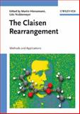 The Claisen Rearrangement : Methods and Applications, , 3527308253