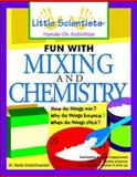 Fun with Mixing and Chemistry 9780071348256