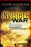 The Invisible War, Chip Ingram, 0801068258