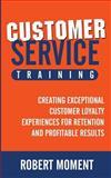 Customer Service Training, Robert Moment, 0979998255