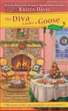The Diva Cooks a Goose, Krista Davis, 0425238253