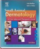 Small Animal Dermatology, Medleau, Linda and Hnilica, Keith A., 0721628257