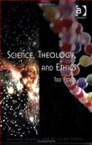 Science, Theology and Ethics, Peters, Ted, 0754608255