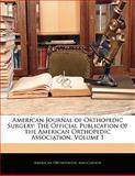 American Journal of Orthopedic Surgery, , 1143128257