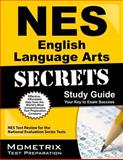 NES English Language Arts Secrets Study Guide : NES Test Review for the National Evaluation Series Tests, NES Exam Secrets Test Prep Team, 162733825X