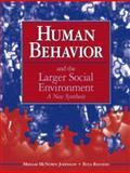 Human Behavior and the Larger Social Environment 9780205378258