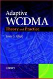 Adaptive WCDMA : Theory and Practice, Glisic, Savo G., 0470848251