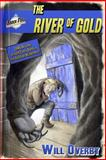 The River of Gold, Will Overby, 0615928250
