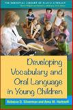Developing Vocabulary and Oral Language in Young Children, Silverman, Rebecca D. and Meyer, Anna G., 1462518257
