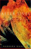 After Lives : Legacies of Revolutionary Writing, Harlow, Barbara, 1859848257