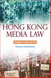 Hong Kong Media Law : A Guide for Journalists and Media Professionals, Weisenhaus, Doreen, 988820825X