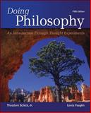 Doing Philosophy: an Introduction Through Thought Experiments, Schick, Theodore and Vaughn, Lewis, 0078038251