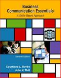Business Communication Essentials Plus MyBCommLab with Pearson EText -- Access Card Package, Bovee, Courtland L. and Thill, John V., 0134088255