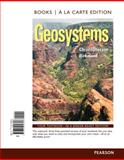 Geosystems : An Introduction to Physical Geography, Books a la Carte Plus MasteringGeography with EText -- Access Card Package, Christopherson, Robert W., 032195825X