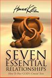 Seven Essential Relationships, Howard Katz, 0615158250