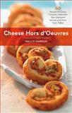 Cheese Hors D'Oeuvres, Hallie Harron, 1558328254
