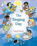 The Singing Day, Candy Verney, 1903458250
