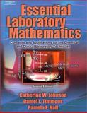 Essential Laboratory Mathematics : Concepts and Applications for the Chemical and Clinical Laboratory Technician, Johnson, Catherine W. and Timmons, Daniel L., 0766838269