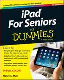 IPad for Seniors for Dummies, Nancy C. Muir, 1118728262