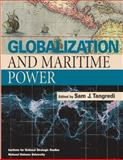 Globalization and Maritime Power, Sam Tangredi, 1478268263