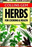 Herbs for Cooking and Health, Christine Grey-Wilson, 0004588266