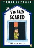 I'm Still Scared, Tomie dePaola, 0142408263