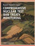 Research Required to Support Comprehensive Nuclear Test Ban Treaty Monitoring, National Research Council Staff and Geosciences, Environment, and Resource Commission, 0309058260