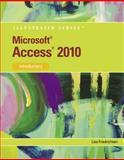 Microsoft® Access® 2010 : Introductory, Friedrichsen, Lisa, 0538748265
