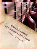 Movable Chords, Dave Greene, 1463788266