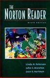 The Norton Reader : An Anthology of Expository Prose, Joan Hartman, John C. Brereton, Linda H. Peterson, 039396826X