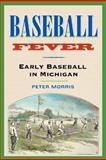Baseball Fever 9780472098262