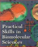 Practical Skills in Biomolecular Sciences, Reed, Rob and Holmes, David, 0582298261