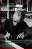 Publishing Samuel Beckett, , 0712358269